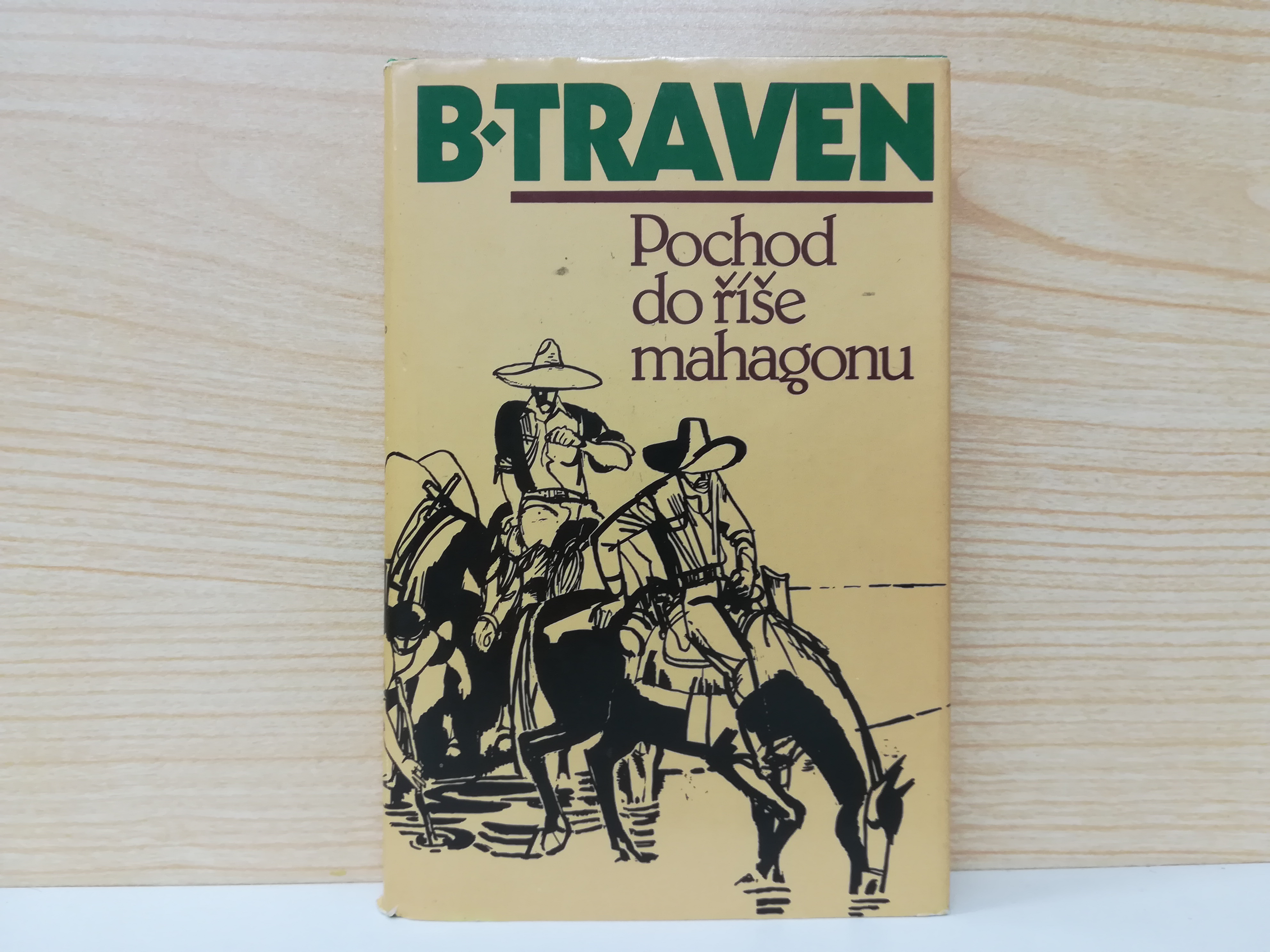 Bruno Traven - Pochod do říše mahagonu